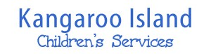 Kangaroo Island Children's Services Inc - Child Care Canberra